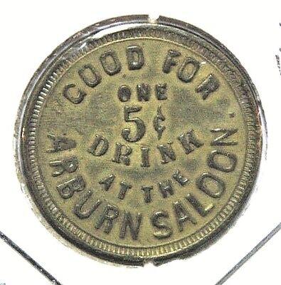 Token Arburn Saloon Aurburn City California Brass 24mm Reverse Blank Misspelled