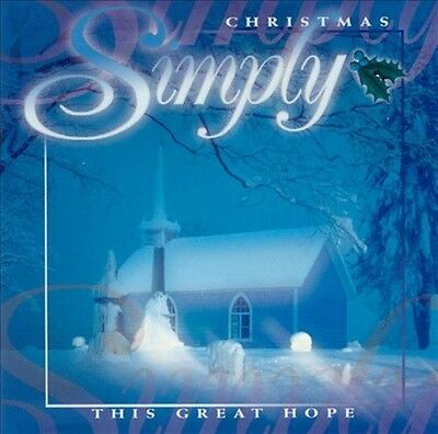 Simply Christmas This Great Hope 24 track 2 cd set NEW! Instrumental music! ()