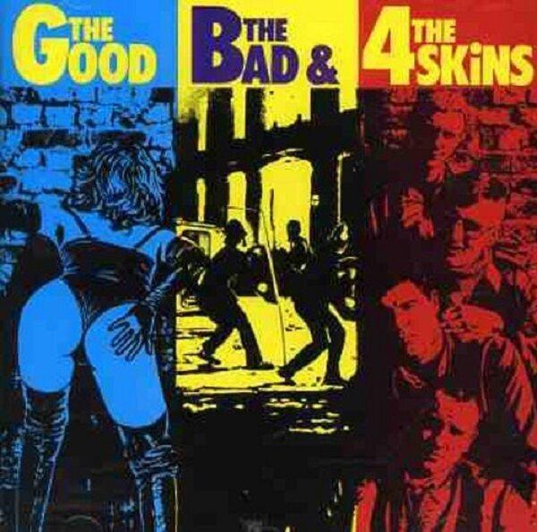 The Good The Bad & The 4 Skins CD+Bonus Tracks NEW SEALED Punk/Oi!/Skinhead