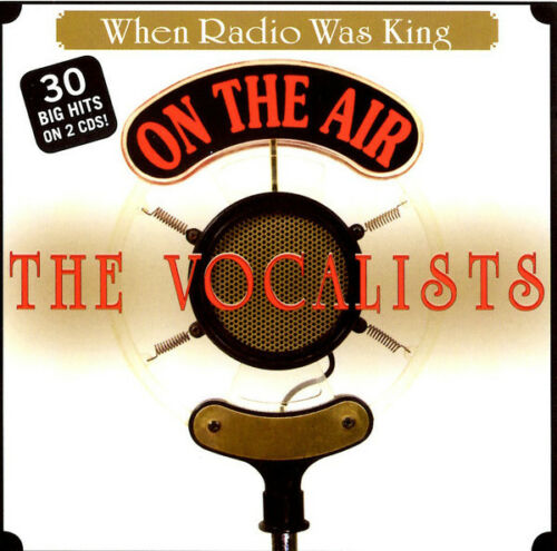 Various – When Radio Was King - The Vocalists  2 Cd Set