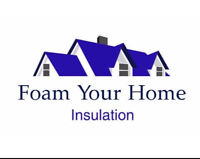 Foam Your Home $700 and up 905-299-7443