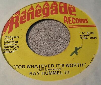 Ray Hummel Iii    For Whatever Its Worth   Dont Point Your Fingers    Vg
