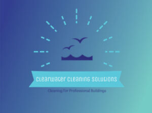 Clearwater Cleaning Solutions - Accepting New Clients!