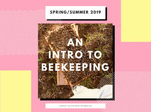 Beekeeping 101 : An Introductory Course Bancroft