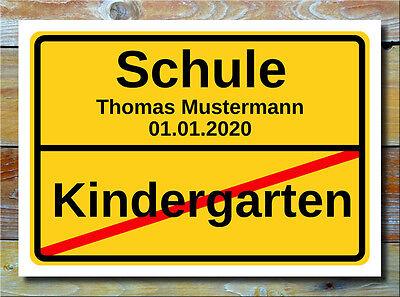 Ortsschild - Kindergarten Abschied Geschenk Schule Einschulung 1. Schultag Deko