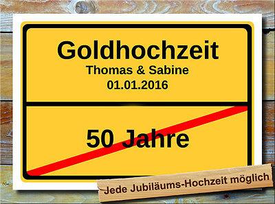 Ortsschild - Goldhochzeit - Hochzeitstag 50 Jahre Ehe - Jubiläum - Ehegeschenk