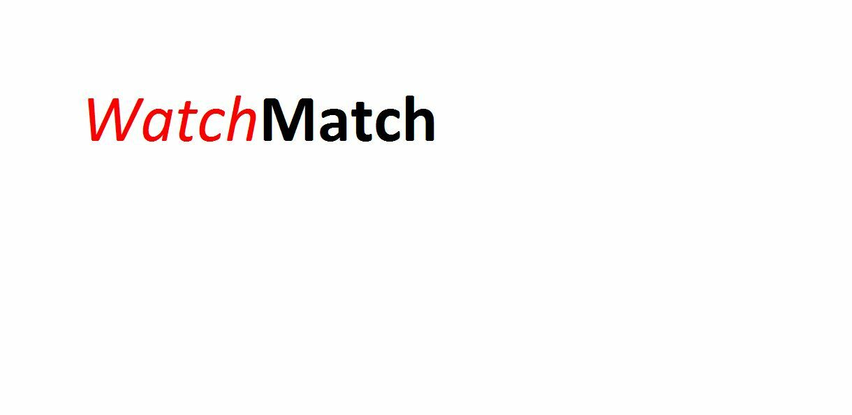 Watch-Match
