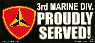3RD MARINE DIVISION Proudly Served Veteran BUMPER STICKER made in