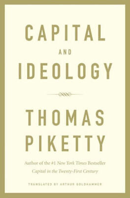 Capital and Ideology by Thomas Piketty, Arthur Goldhammer (Translator)