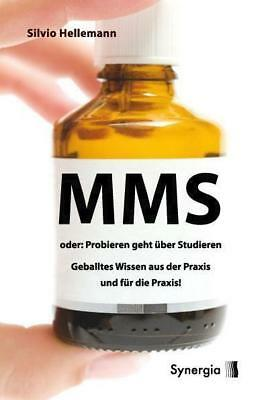MMS oder probieren geht über studieren - Silvio Hellemann - 9783939272243