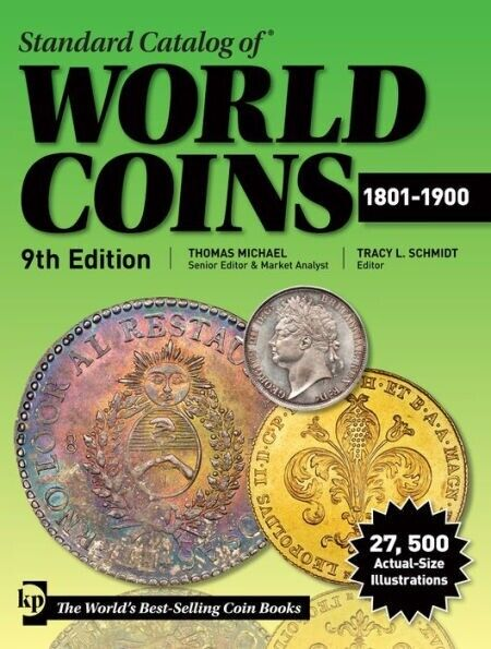 2019 KRAUSE STANDARD CATALOG OF WORLD COINS 1801- 1900 9TH