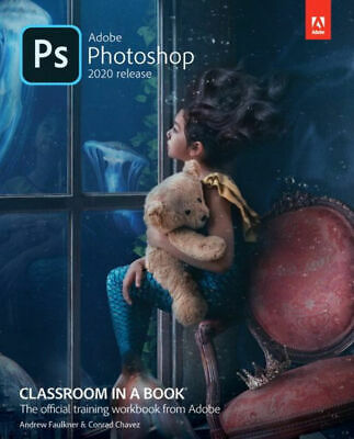 Adobe Photoshop Classroom in a Book (2020 release) PAPERBACK 2020