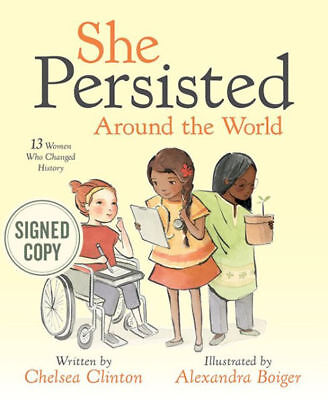 Signed Book   She Persisted Around The World By Chelsea Clinton