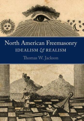 North American Freemasonry Tom Jackson Rare Masonic Book