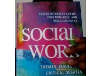 Social Work. Themes, Issues and Critical Debates.