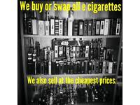 We buy or swap E cigarettes