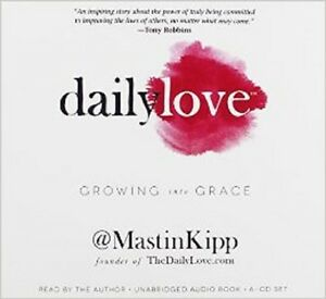 Daily Love: Growing into Grace Audio CD – Audiobook, CD