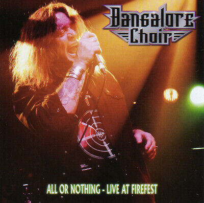 Bangalore Choir - All Or Nothing (Live At Firefest) Mint/Sealed
