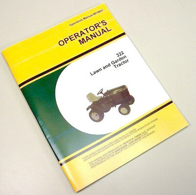 Operators Manual For John Deere 322 Lawn Garden Tractor Owners Mower
