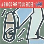 cd - Various - A Shock For Your Shoes