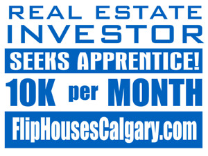 Flip Houses in Calgary - Learn From Local Investor