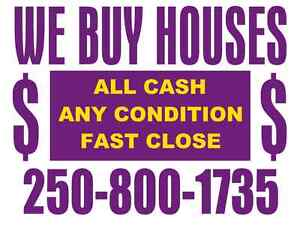 ANY CONDITION, WE WILL BUY YOUR HOUSE