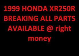 HONDA XR250R 1999 ALL PARTS AVAILABLE @ RIGHT MONEY