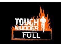 Tough Mudder Scotland Tickets (2 for Saturday 16th JUNE)