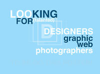 Looking for talented graphic and/or web designers!