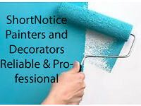 Reliable & Prefessional Painters and Decorators ShortNotice Services welcome