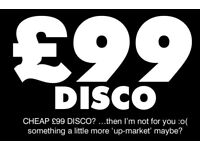 --- CHEAP £99 DISCO ---