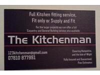 The Kitchemman Full. Kitchen fitting Service