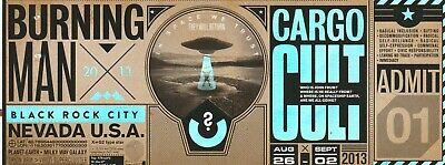 Burning Man Ticket 2013 Cargo Cult Complete Unused Beautiful Full Example