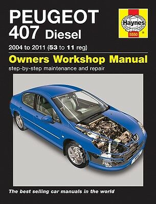 Haynes Manual 5550 Peugeot 407 1.6 HDi & 2.0 HDi Diesel 2004 - 2011 NEW