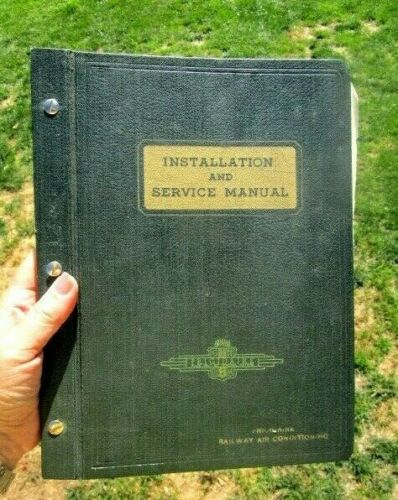 1940 RAILWAY AIR CONDITIONING SERVICE MANUAL Frigidaire GENERAL MOTORS Railroad