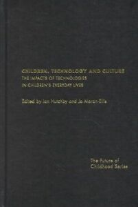 Children, Technology and Culture, Ian Hutchby