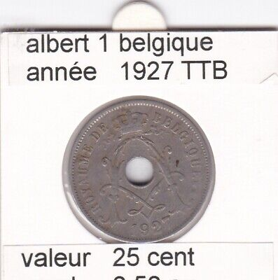 FB 1 )pieces de albert I  25 cent 1927 belgique
