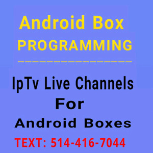 Android Boxes Services -SELLING - PROGRAMMING - IPTV LIVE TV