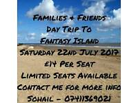 Families & Friends Day Trip To Fantasy Island