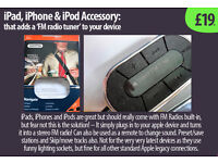 Accessory that 'adds FM Radio' - to any ipod, itouch or ipad