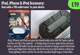 iPhone/Touch/Pad (plug-in accessory) that adds FM Radio capability £19