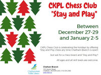 """CKPL Chess Club """"Stay and Play"""" for the Holidays"""