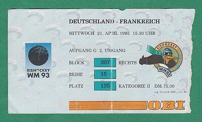 Orig.Ticket   Eishockey WM Deutschland 1993    DEUTSCHLAND - FRANKREICH  !!  TOP