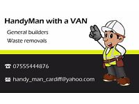 HandyMAN with a VAN Cardiff-Commercial and residential renovations, commision work, waste removals.
