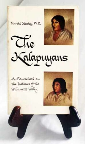 The Willamette Valley Kalapuyans by Mackey/Author-Inscribed 1974 RARE Paperback