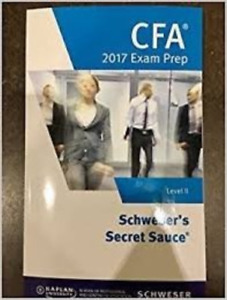 2017 CFA Level 2 Schweser Secret Sauce