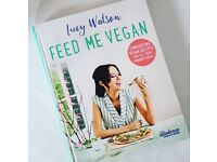 Feed me vegan by Lucy Watson
