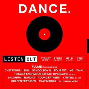 Listen Out Sydney Ticket (General Admission) Capital Hill South Canberra Preview