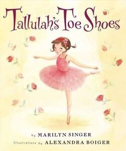 Tallulah's Toe Shoes-ExLibrary