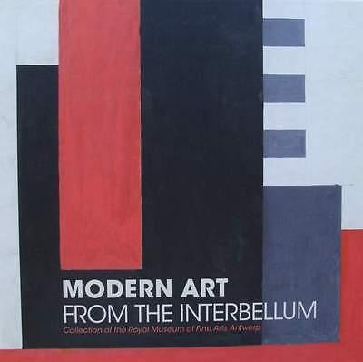 BOOK : MODERN ART FROM THE INTERBELLUM (art deco paintings, Belgian, Belgium
